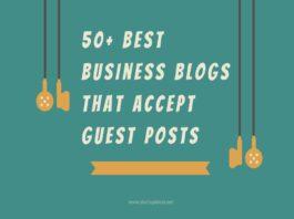 50 Best Business Blogs That Accept guest Posts